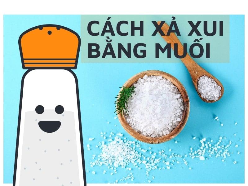Cách xả xui bằng muối