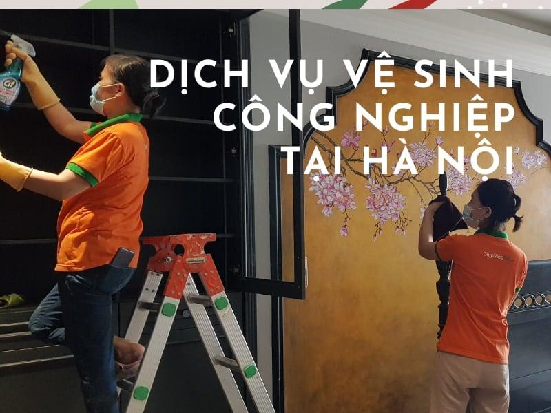 Dịch vụ vệ sinh công nghiệp tại Hà Nội uy tín, giá hợp lý