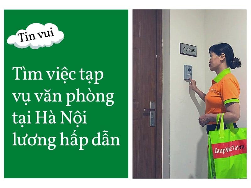 Tìm việc tạp vụ văn phòng tại Hà Nội lương hấp dẫn