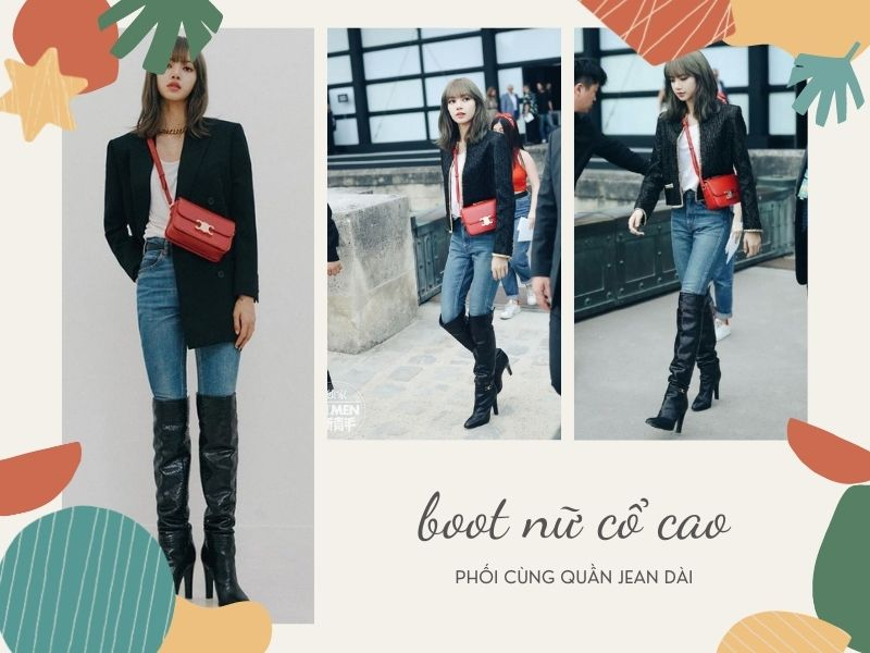 boot nữ cổ cao phối cùng quần jean dáng dài