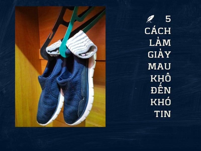 cách làm giày nhanh khô