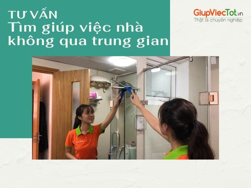 Cách tìm giúp việc nhà không qua trung gian uy tín trách nhiệm tại Hà Nội
