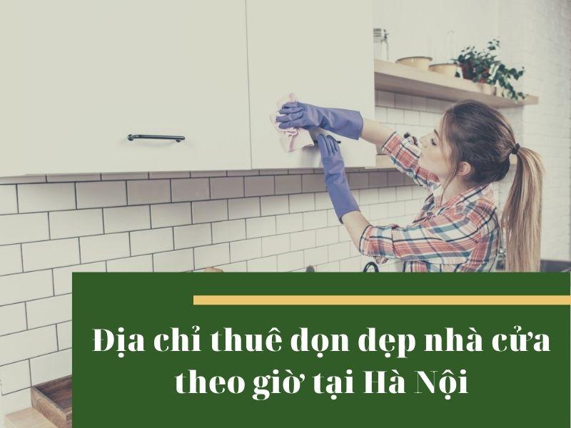 don-dep-nha-cua-theo-gio-tai-ha-noi