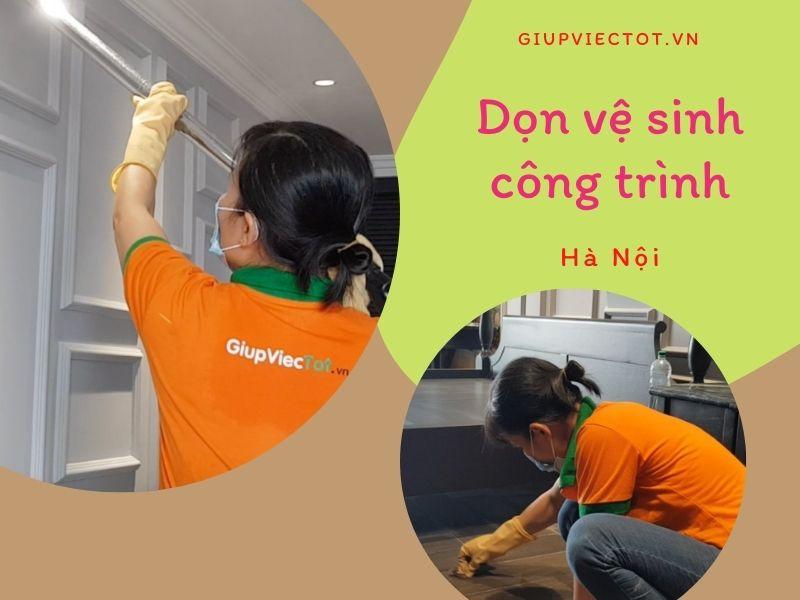 Dọn vệ sinh công trình sau xây dựng, sửa chữa tại Hà Nội