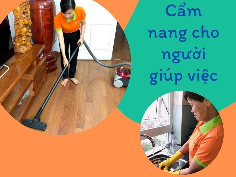 [2021] Cẩm nang cho người đang kiếm việc làm giúp việc nhà