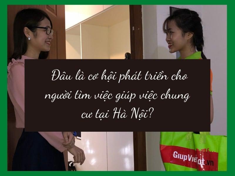 Cơ hội việc làm cho người tìm việc giúp việc chung cư tại Hà Nội