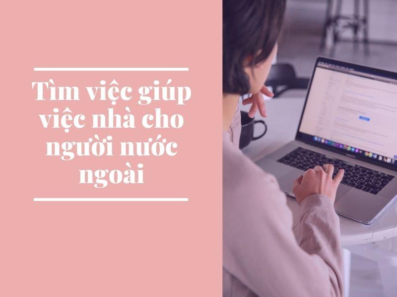tim-viec-giup-viec-nha-cho-nguoi-nuoc-ngoai