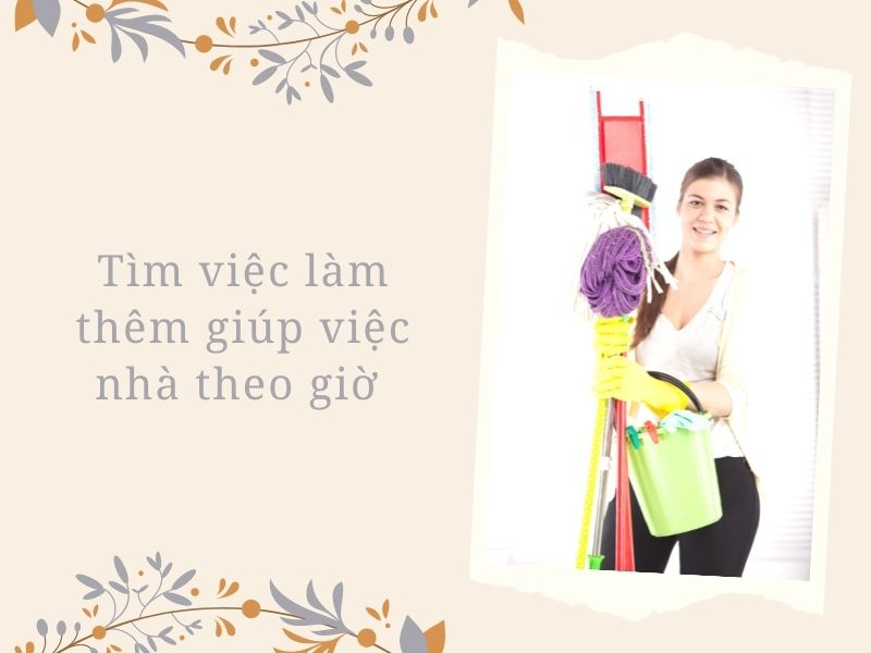 tim-viec-lam-them-giup-viec-nha-theo-gio