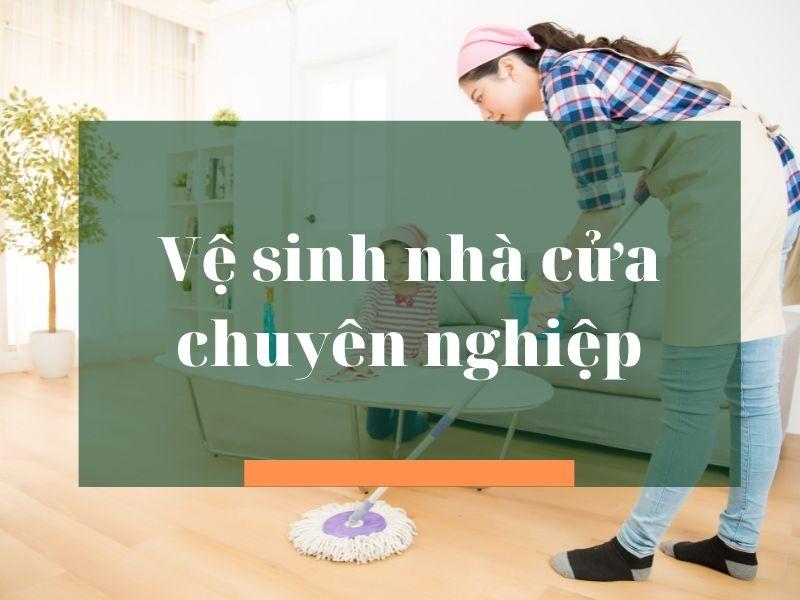 ve-sinh-nha-cua-chuyen-nghiep