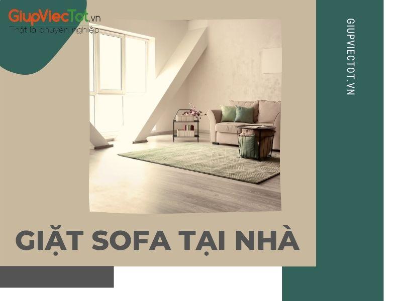 [Mách Bạn] Dịch Vụ Giặt Sofa Tại Nhà Giá Rẻ Uy Tín Ở Đâu?