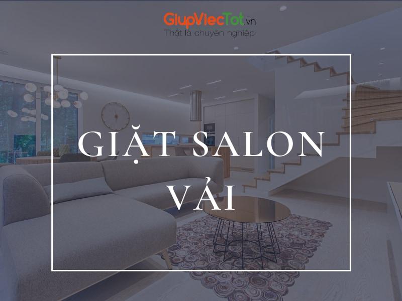 Cách Giặt Salon Vải Hiệu Quả Dễ Làm Tại Nhà – GiupViecTot.vn