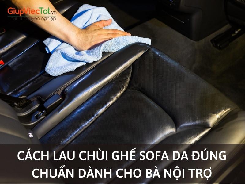 cach-lau-chui-ghe-sofa-da