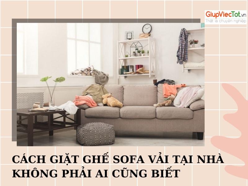 cach-ve-sinh-sofa-vai-tai-nha