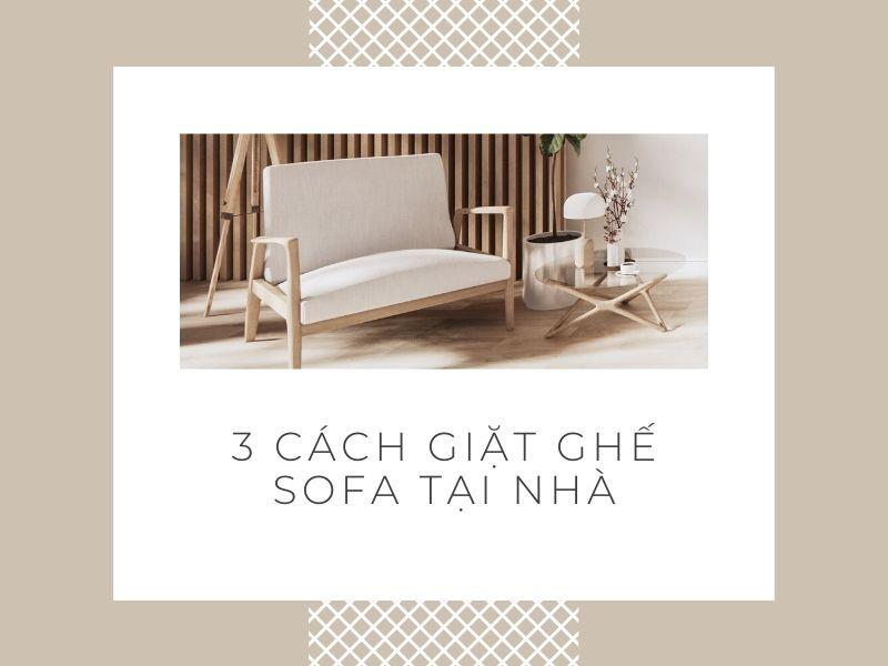 cach-giat-ghe-sofa-tai-nha