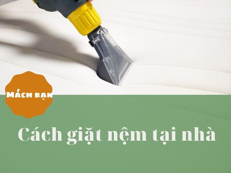 [Mách bạn] Cách giặt nệm tại nhà và những điều bạn cần lưu ý!