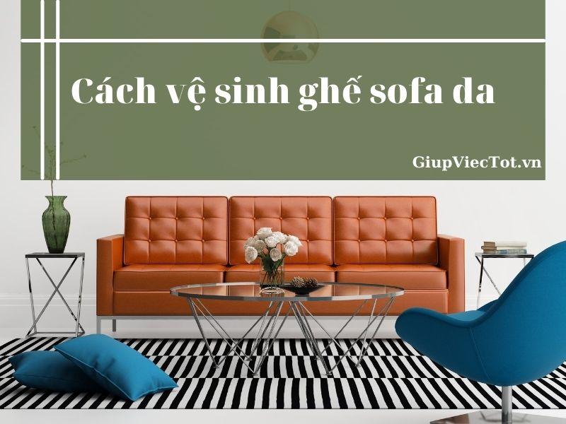 cach-ve-sinh-ghe-sofa-da