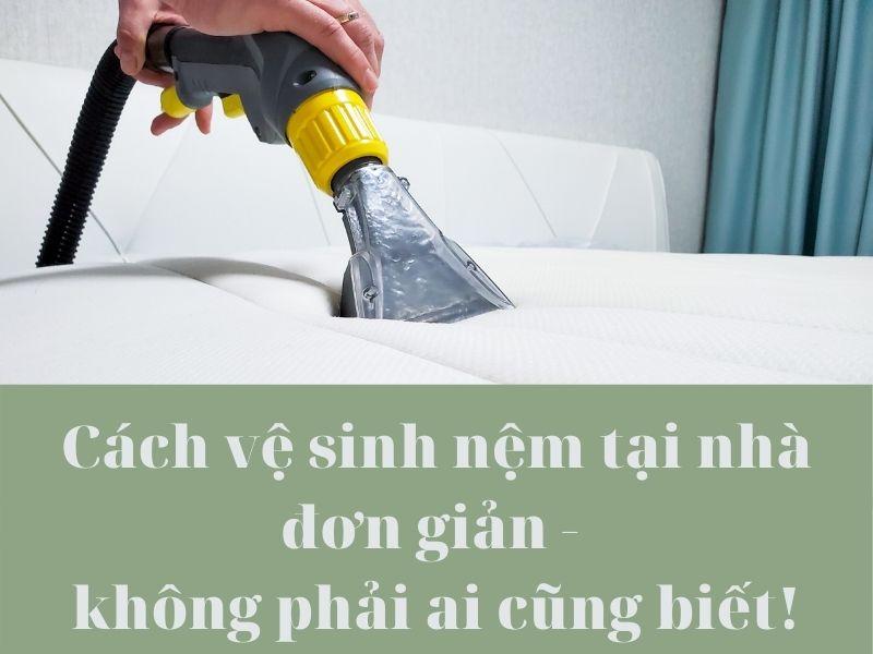 cach-ve-sinh-nem-tai-nha