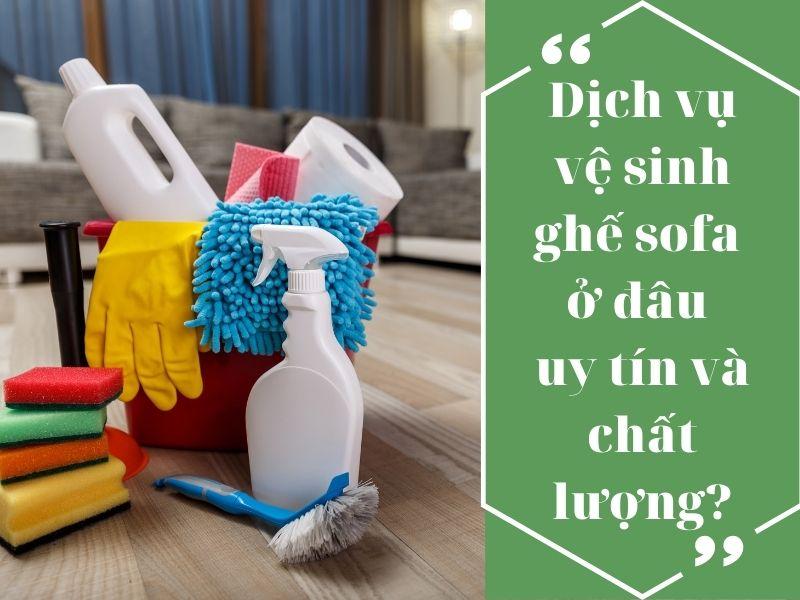 dich-vu-ve-sinh-ghe-sofa
