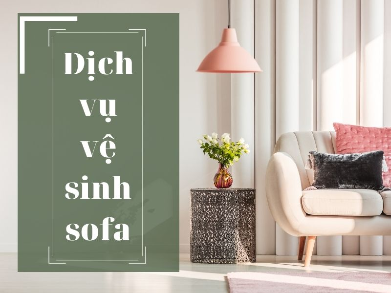 dich-vu-ve-sinh-sofa