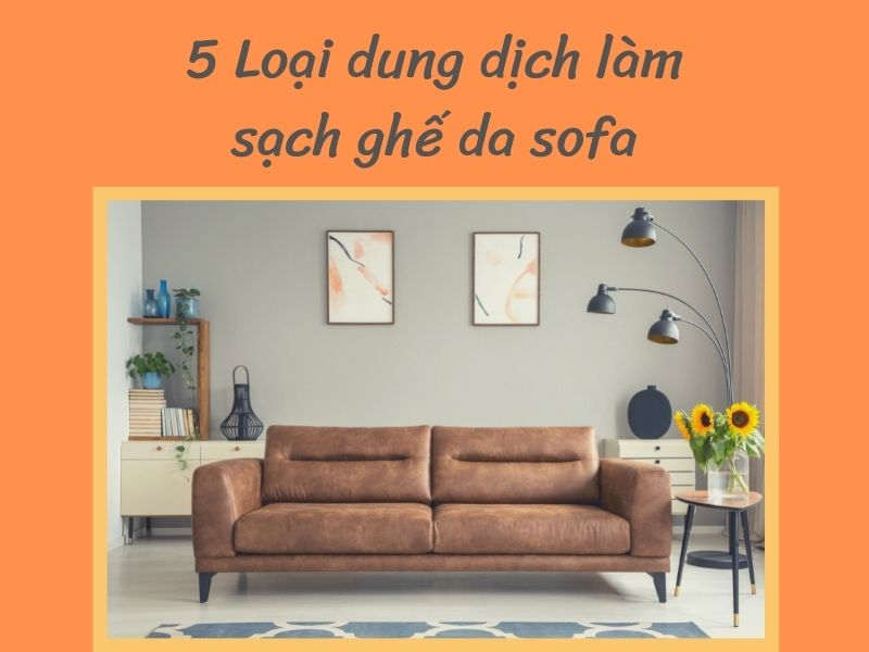 dung-dich-lam-sach-ghe-da-sofa