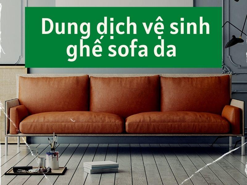 dung-dich-ve-sinh-ghe-sofa-da