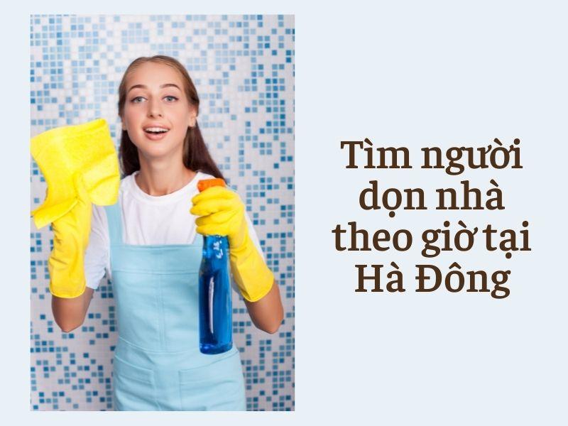 tim-nguoi-don-nha-theo-gio-tai-ha-dong