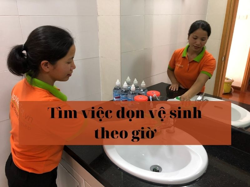 tim-viec-don-ve-sinh-theo-gio