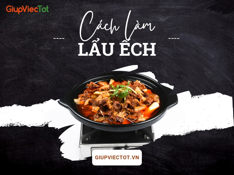 cach-lam-lau-ech