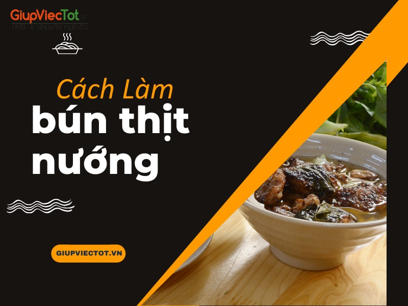 cach-lam-bun-thit-nuong