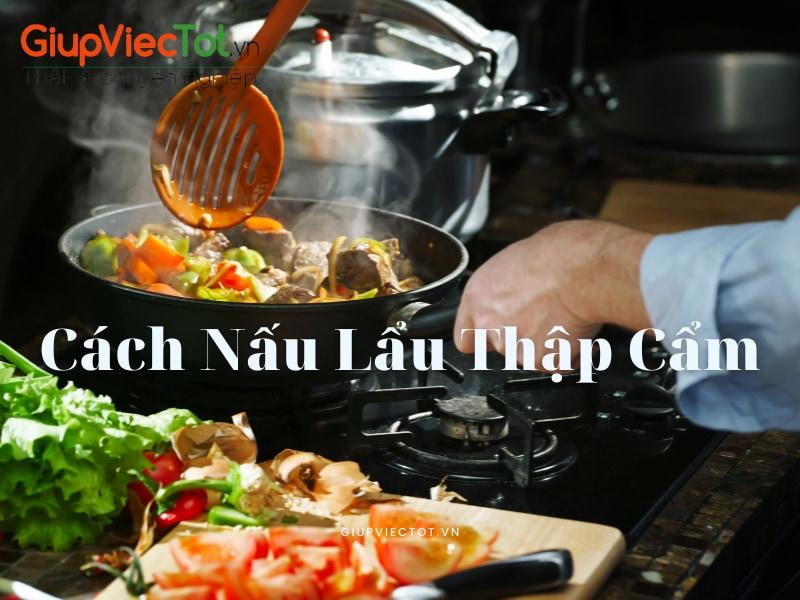 cach-nau-lau-thap-cam