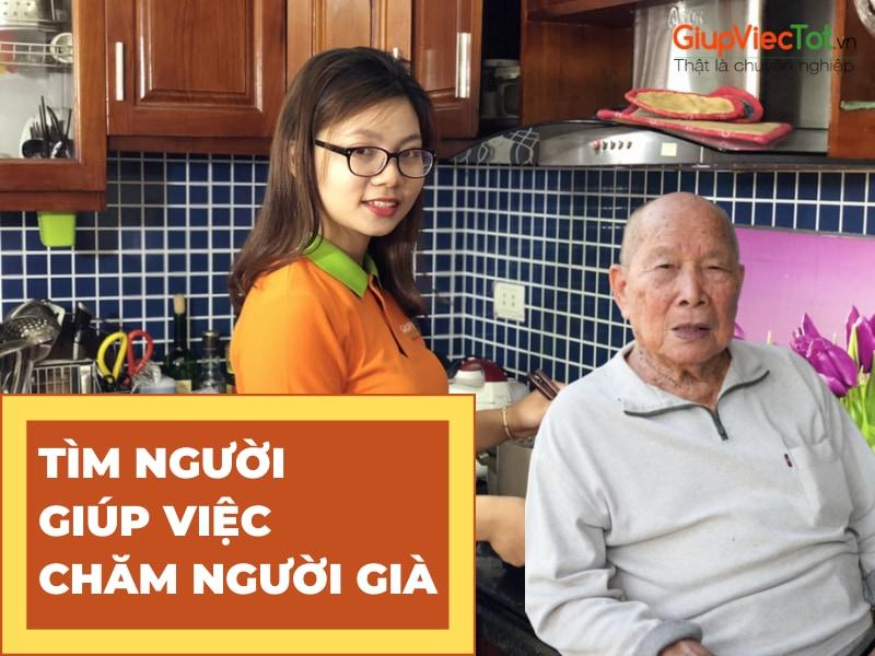 Tìm Người Giúp Việc Chăm Người Già Có Kinh Nghiệm Uy Tín Tại Hà Nội