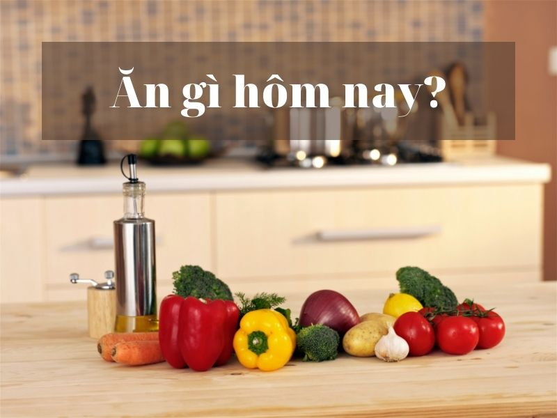 an-gi-hom-nay