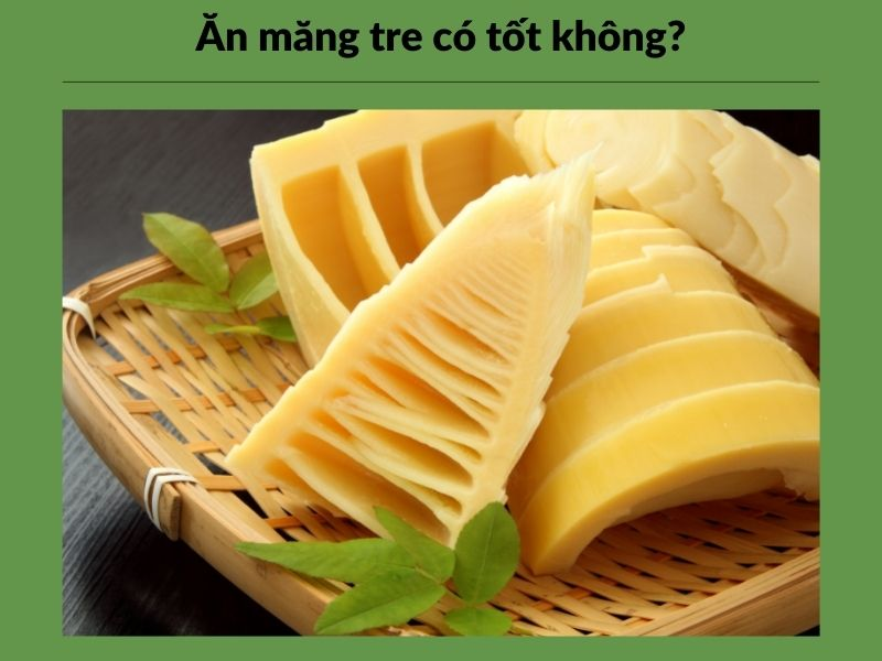an-mang-tre-co-tot-khong