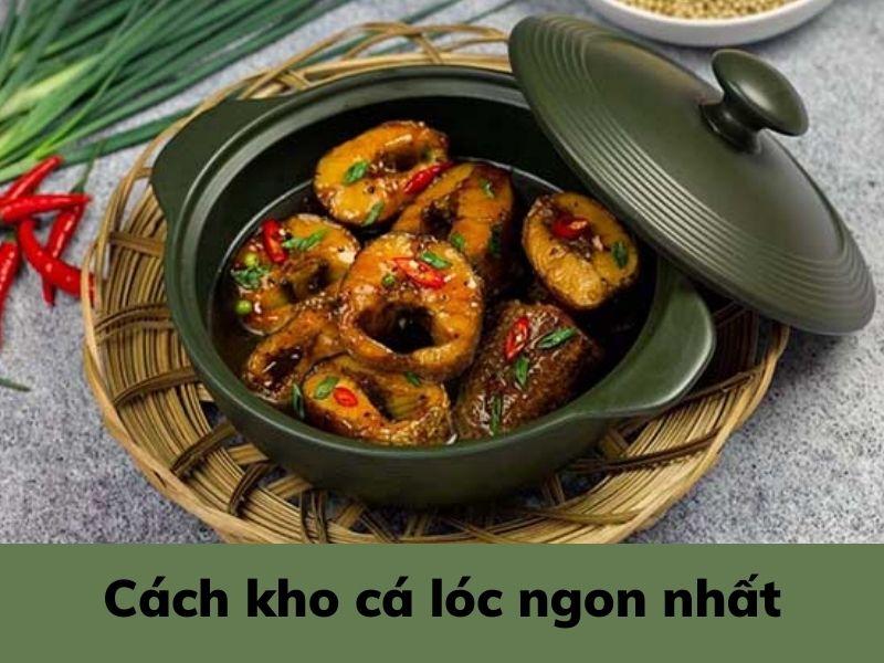 cach-kho-ca-loc-ngon-nhat