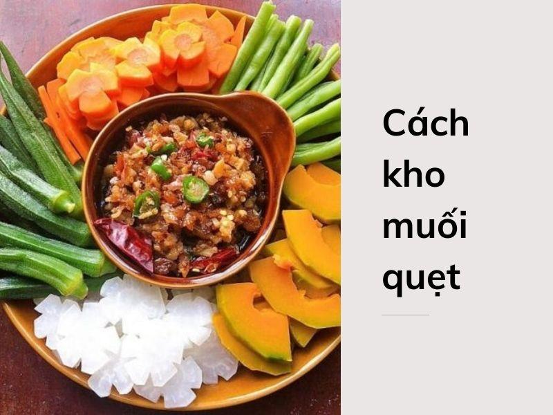 cach-kho-muoi-quet