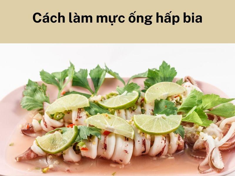 cach-lam-muc-ong-hap-bia