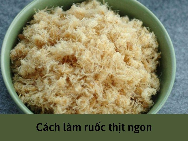 cach-lam-ruoc-thit-ngon
