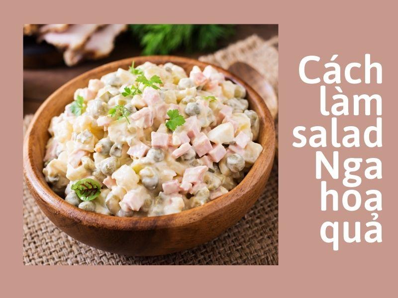 cach-lam-salad-nga-hoa-qua