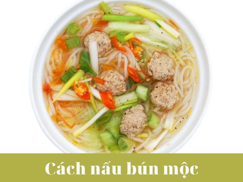 cach-nau-bun-moc