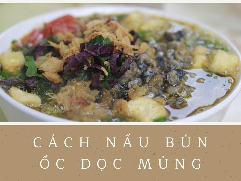 cach-nau-bun-oc-doc-mung
