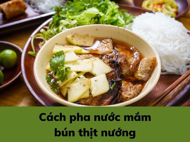 cach-pha-nuoc-mam-bun-thit-nuong
