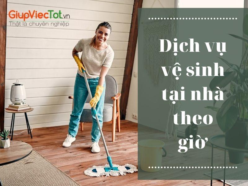 dich-vu-ve-sinh-tai-nha-theo-gio