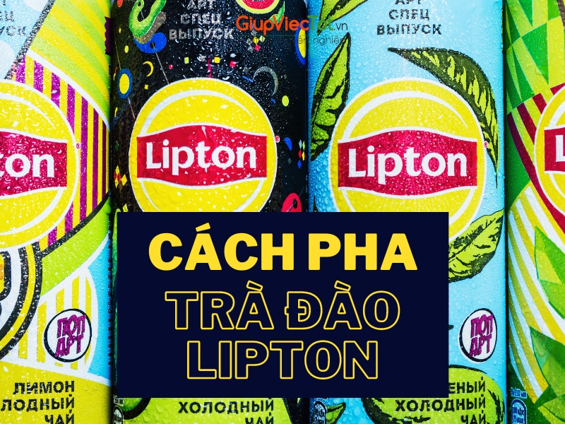 4 Cách Pha Trà Đào Lipton Chuẩn Vị Thơm Mát Hấp Dẫn Ngày Hè
