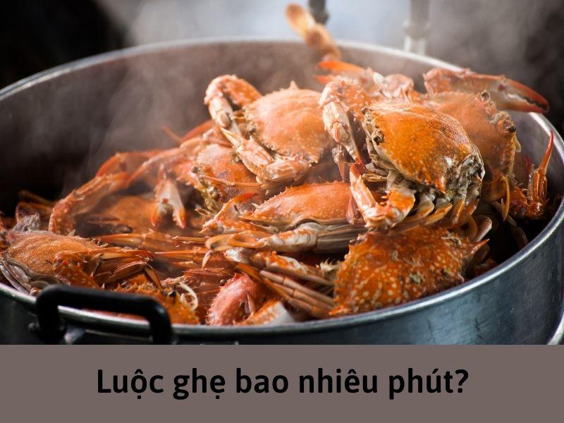 luoc-ghe-bao-nhieu-phut