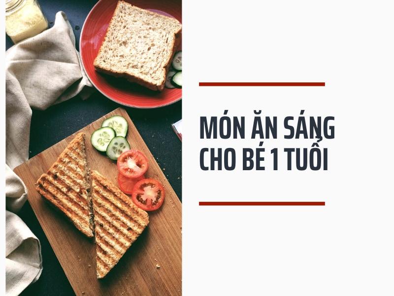 mon-an-sang-cho-be-1-tuoi
