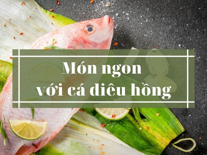 mon-ngon-voi-ca-dieu-hong