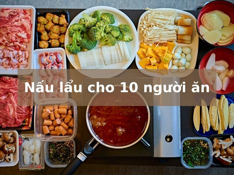nau-lau-cho-10-nguoi-an