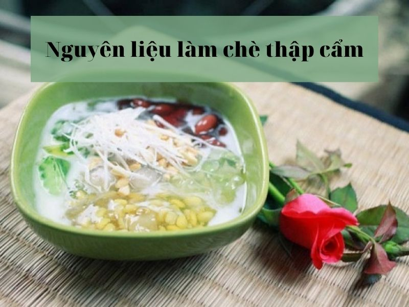 nguyen-lieu-lam-che-thap-cam