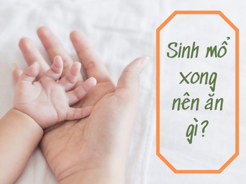 sinh-mo-xong-nen-an-gi