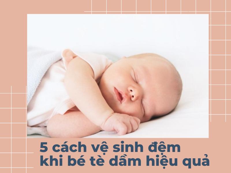 5 cách vệ sinh đệm khi bé tè dầm cực hiệu quả